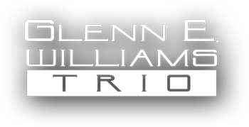 Glenn E. Williams Jazz Trio